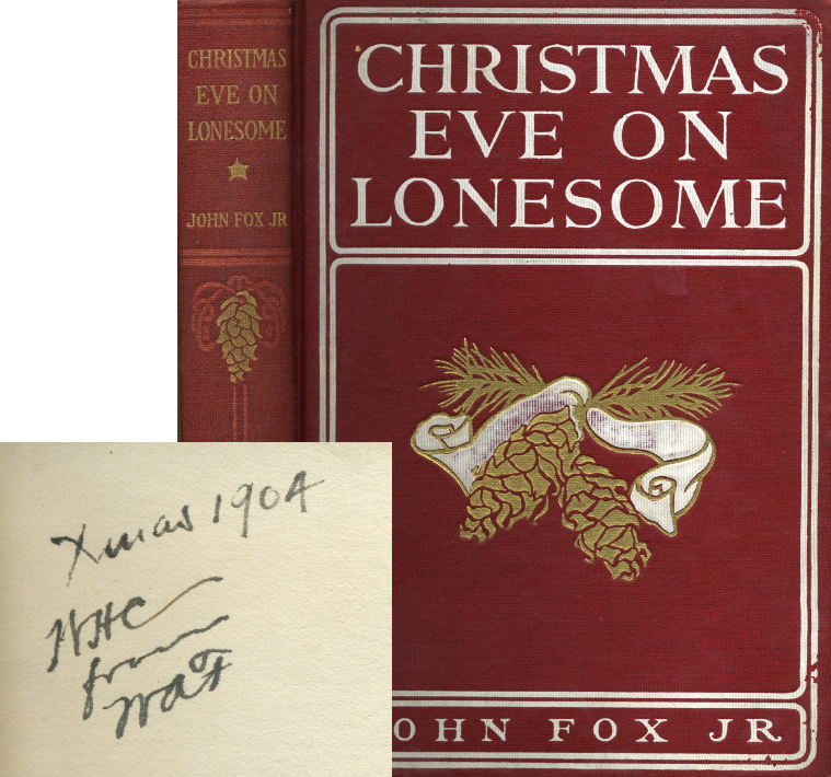 Book cover and inscription from Christmas Eve on Lonesome by John Fox Jr.