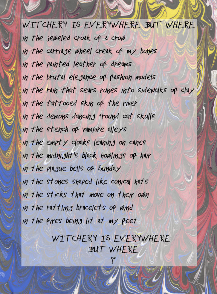 Poem titled Witchery is Everywhere But Where by G. Sutton Breiding