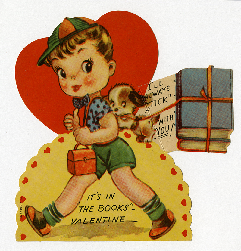 """Valentine that says """"I'll always """"stick"""" with you, it's in """"the books""""-Valentine"""""""