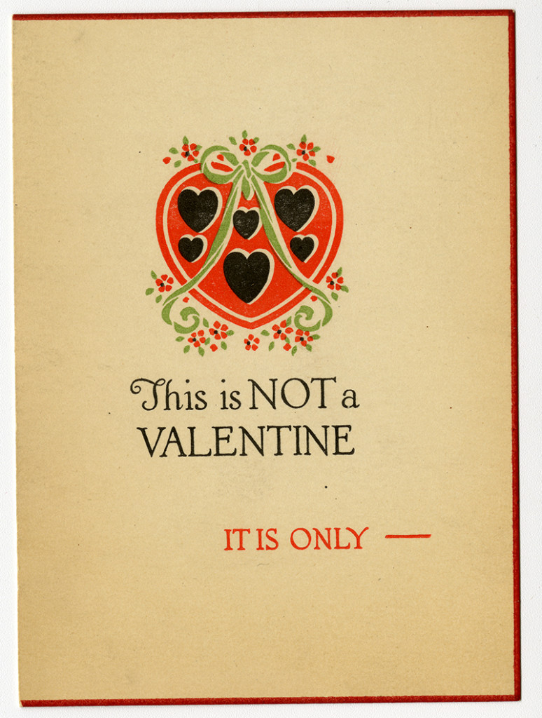 """Cover of a valentine, with the text """"This is NOT a VALENTINE, IT IS ONLY—"""""""