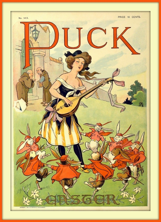 Cover of Easter issue of Puck magazine, with woman playing a lute or a mandolin, surrounded by dancing bunnies in red outfits as two friars look on and whisper.