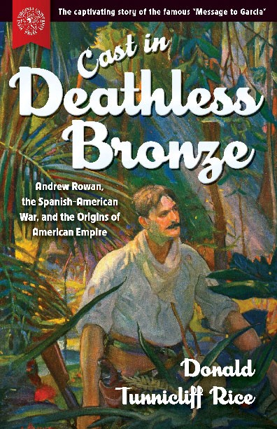 Cover of Donald Tunnicliff Rice's book: Cast in Deathless Bronze