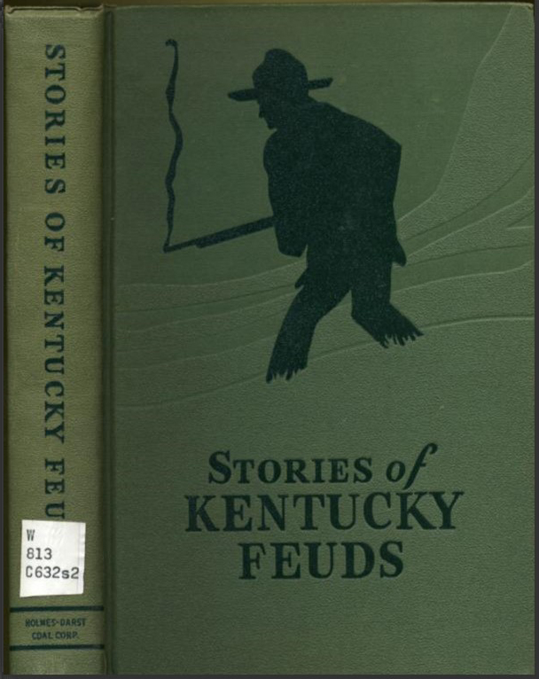 Cover of book Stories of Kentucky Feuds showing a man holding a smoking gun