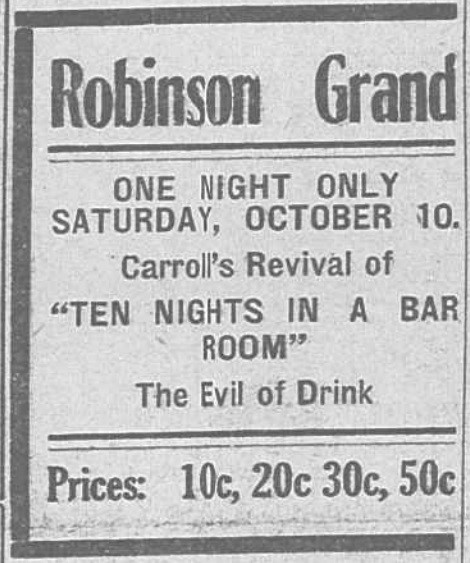 "Newspaper ad for ""Ten Nights"" at the Robinson Grand"