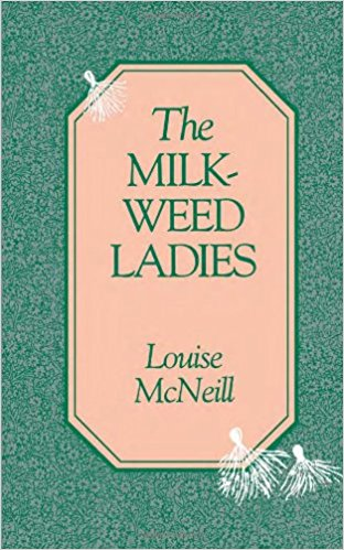 Cover of the Book, the Milkweed Ladies