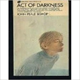 Cover of Act of Darkness, by John Peal Bishop