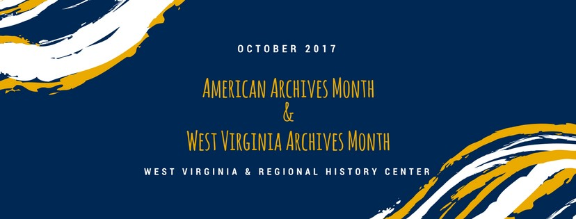 American Archives Month & West Virginia Archives Month