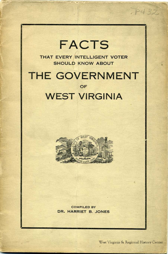 "Cover of pamphlet compiled by Harriet Jones, ""Facts That Every Intelligent Voter Should Know About the Government of West Virginia"""