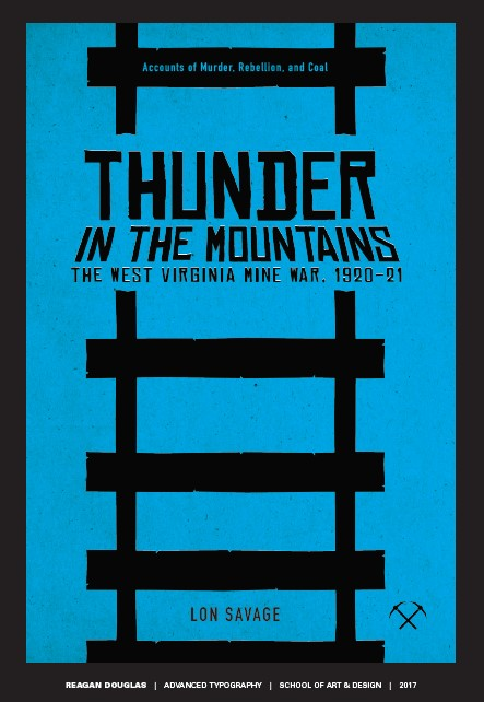 Reimagined cover for Lon Savage's Thunder in the Mountains, by student Reagan Douglas