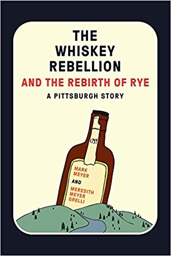 Cover of book The Whiskey Rebellion and the Rebirth of Rye, showing a bottle over mountains