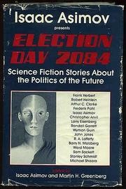 Cover of Isaac Asimov's book,Election Day 2084, showing a face and a list of contributing authors