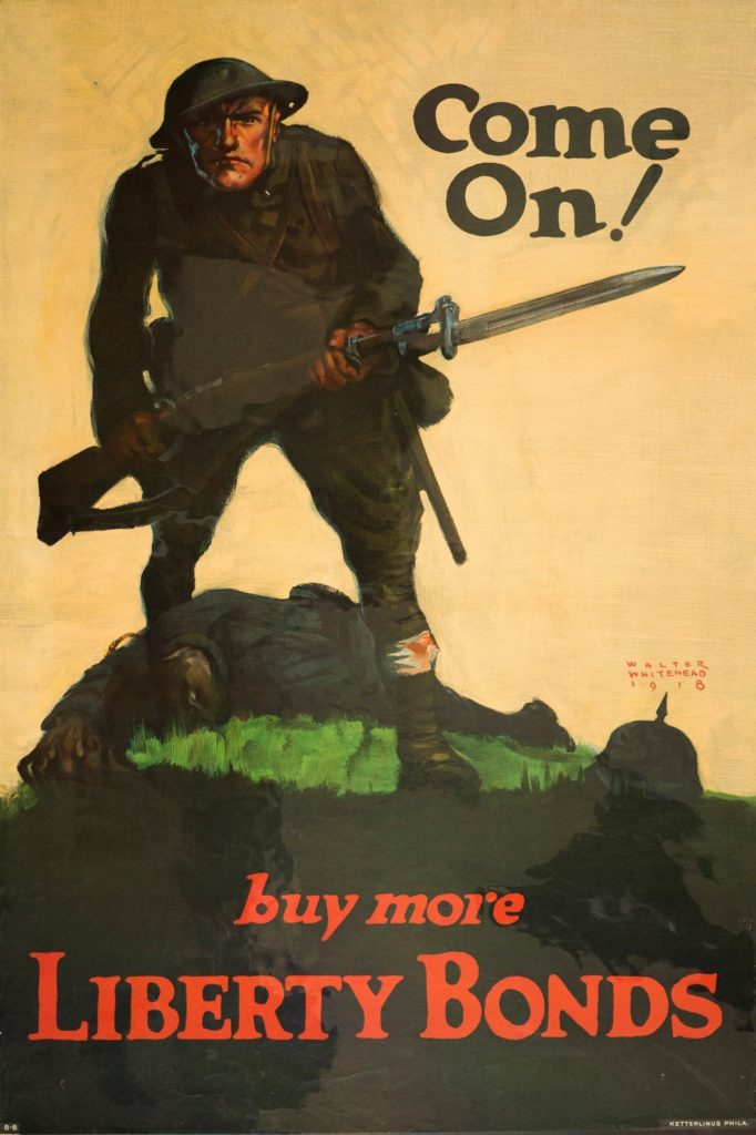 "Poster depicting soldier in battle which reads ""Come On! buy more Liberty Bonds"""