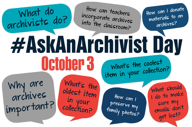 #AskAnArchivist Day, October 3, 2018 advertisement featuring potential questions to ask