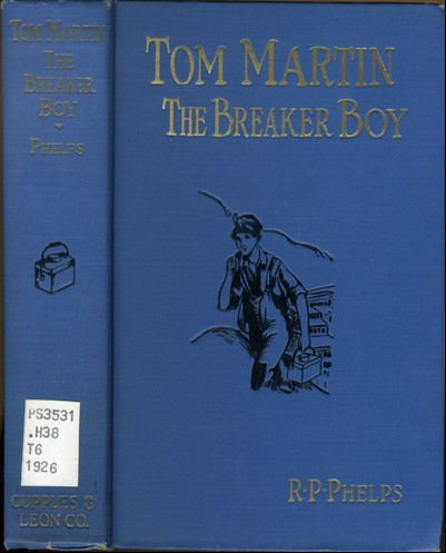 "Book cover of ""Tom Burton, The Breaker Boy"" showing a boy walking away from a mine entrance"
