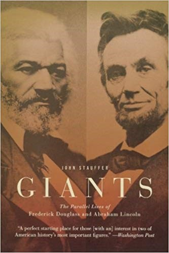 Cover of book Giants: The Parallel Lives of Frederick Douglass & Abraham Lincoln, showing portraits of Douglass and Lincoln
