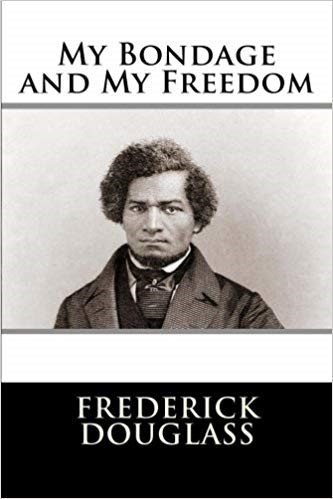 My Bondage and My Freedom Book Cover, showing a portrait of a younger Frederick Douglass