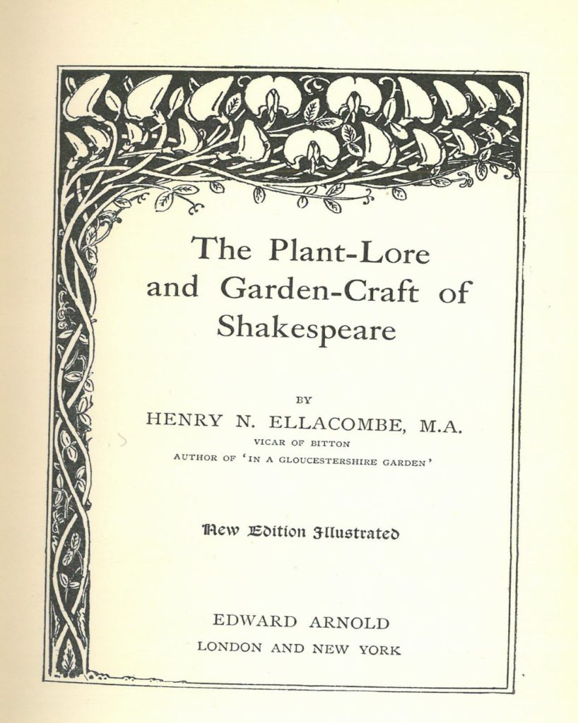 """Title page of the """"New Edition Revised"""" of """"Plant-Lore and Garden Craft of Shakespeare"""", with flowering vine detail on side and top"""