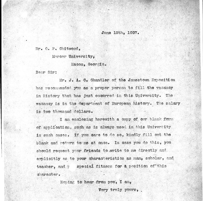 Typescript letter dated June 13, 1907 to O.P. Chitwood, inviting him to apply for a job.