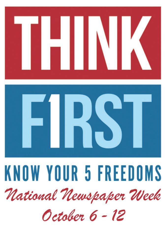 "Logo stating ""Think First, Know Your 5 Freedoms, National Newspaper Week, October 6-12"""
