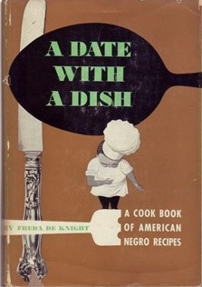 Book cover of a date with a dish: a cookbook of american negro recipes