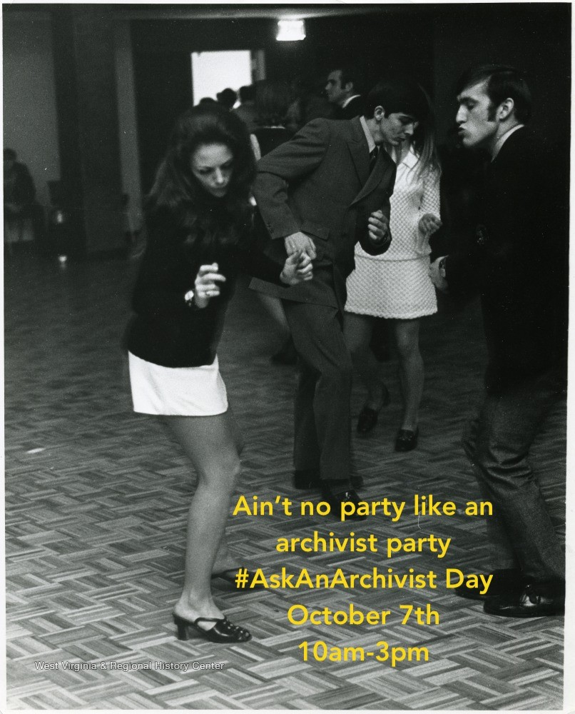"People dancing, with text ""Ain't no party like and archivist party #AskAnArchivist Day, October 7th, 10am-3pm"""