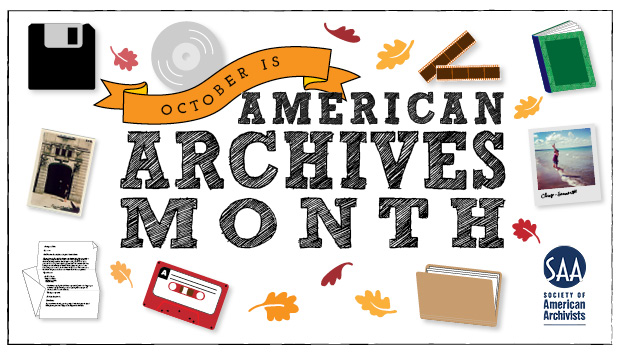 "Image of various types of material with the text ""October is American Archives Month"""