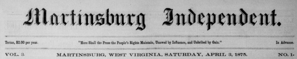 Newspaper header for the Martinsburg Independent