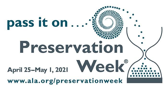 Logo for Preservation Week April 25-May 1, 2021