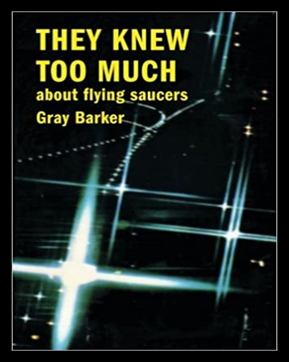 """Cover of """"They Knew Too Much about Flying Saucers"""" by Gray Barker"""