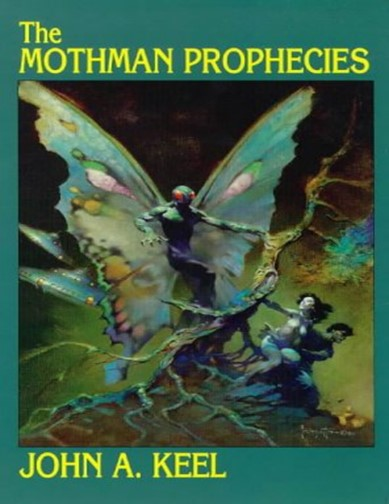 """Cover of """"The Mothman Prophecies"""" by John A. Keel. Cover features an artist's depiction of Mothman on a tree glaring at a man and a woman."""